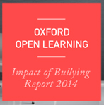 Oxford Open Learning Impact of Bullying Report 2014